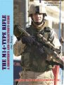 The M14-Type Rifles, A Shooter's and Collector's Guide, 3rd Edit