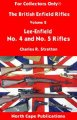 British Enfield Rifles Volume 2, No. 4 and No. 5 Rifles