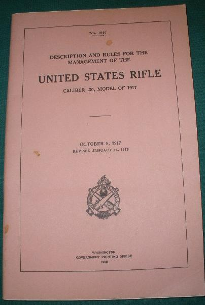 Booklet U.S. Rifle Caliber .30 Model of 1917