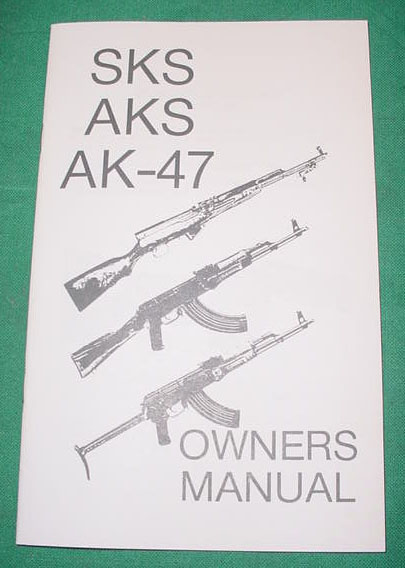 Booklet SKS, AKS, AK-47 Owners Manual