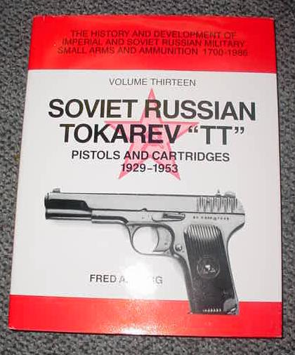 Book SOVIET RUSSIAN TOKAREV TT Pistols & Cartridges