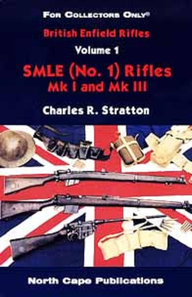 British Enfield - SMLE (No.1) Rifles MkI and Mk III