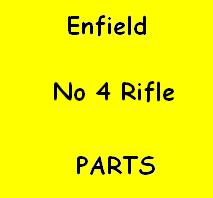 Enfield No 4 Rifle Parts
