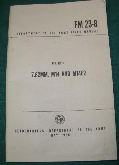 Booklet 7.62mm M14 and M14E2 (M1A)