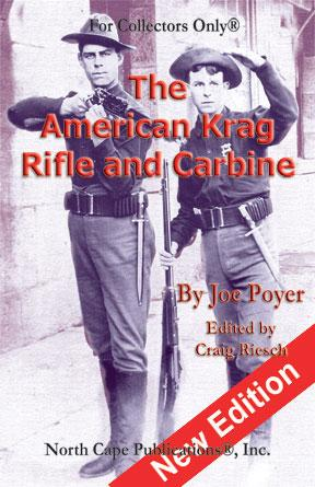 The American Krag Rifle and Carbine, 2nd Edition, Revised
