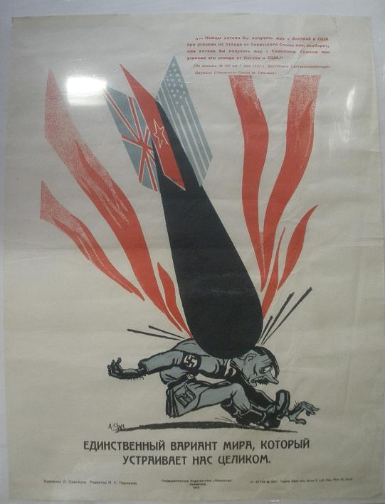 WWII Soviet Poster: The only kind of Peace that Satisfies...