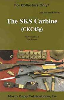 The SKS Carbine: Revised and Expanded