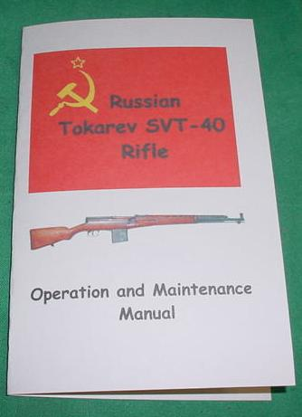 SVT-40 Tokarev 7.62X54 Rifle Operation & Maintenance Manual