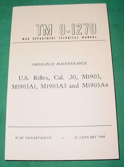 Booklet M1903 and M1903A4 Rifles, & Variations